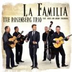 The Rosenberg Trio La Familia